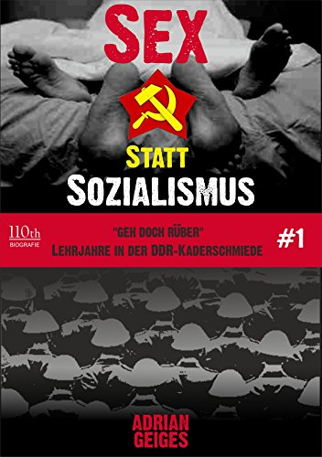 Sex statt Sozialismus #1: