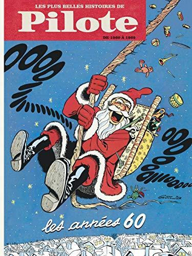 Les plus belles histoires de pilote, tome 1 : De 1960 à 1969