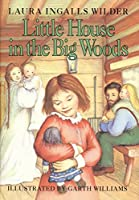 Little House in the Big Woods (Little House (1))