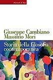 Storia della filosofia contemporanea (Manuali di base Vol. 62)