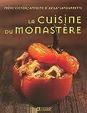 CUISINE DU MONASTERE - L'Homme - 11/05/2006