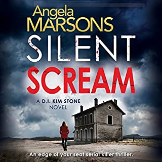 Silent Scream     Detective Kim Stone Crime Thriller, Book 1              De :                                                                                                                                 Angela Marsons                               Lu par :                                                                                                                                 Jan Cramer                      Durée : 8 h et 17 min     3 notations     Global 3,7