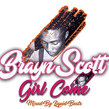 Girl Come