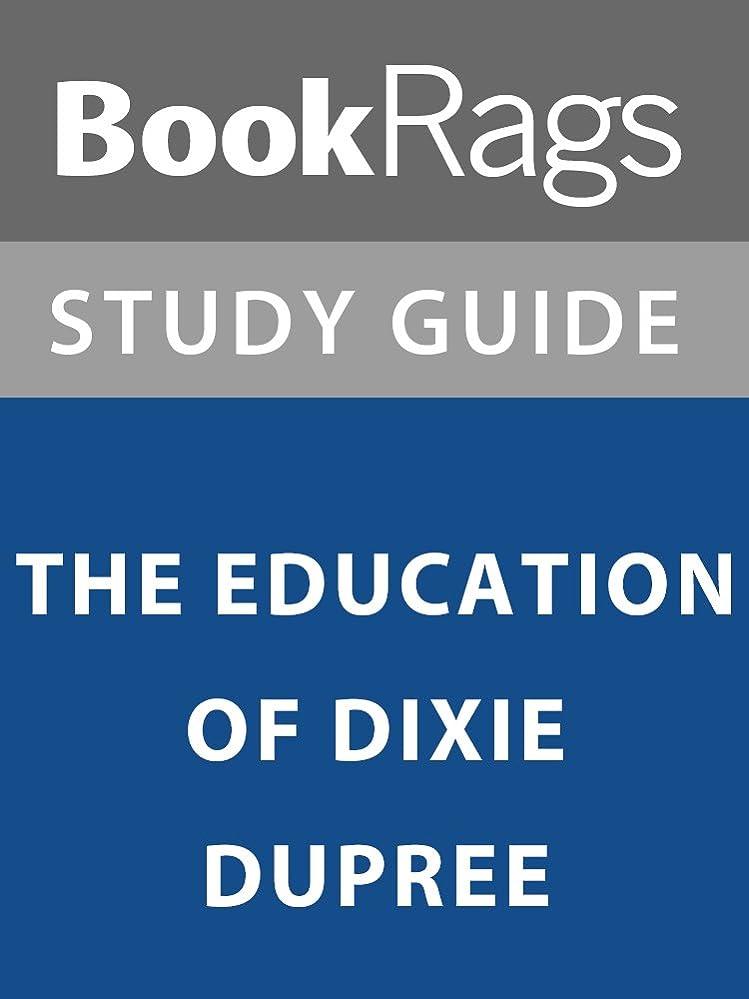 準備する盆民主主義Summary & Study Guide: The Education of Dixie Dupree (English Edition)