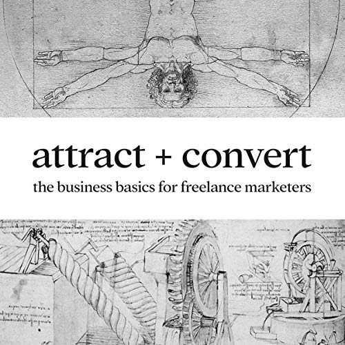 Attract + Convert cover art