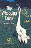 The Whooping Crane (Cover-To-Cover Chapter Books)