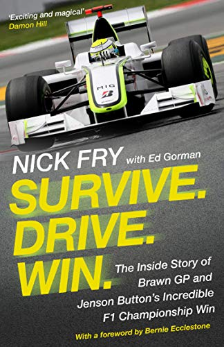 Survive. Drive. Win.: The Inside...