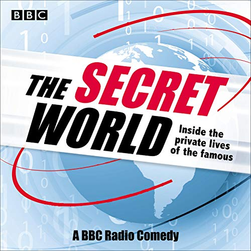 The Secret World: Inside the Private Lives of the Famous audiobook cover art