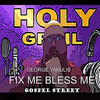 Fix Me Bless Me