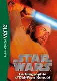 Star Wars Tome 3 - La Biographie D'obi-Wan Kenobi