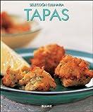 Tapas (Selección culinaria) (Spanish Edition)