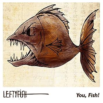 Lefty Fish