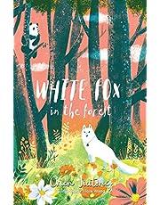 White Fox in the Forest (White Fox book 2) (The White Fox)