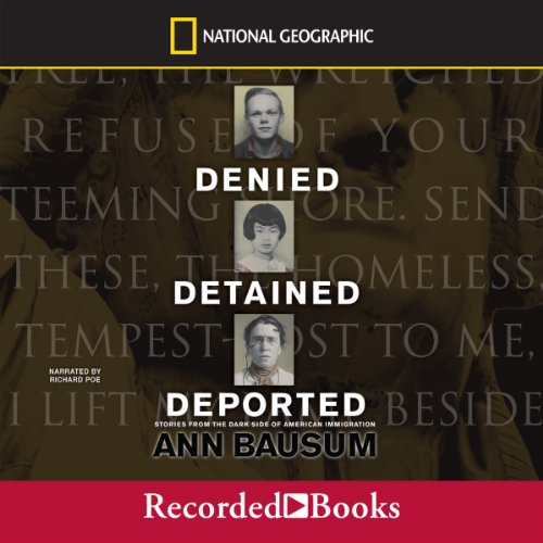 Denied, Detained, Deported audiobook cover art