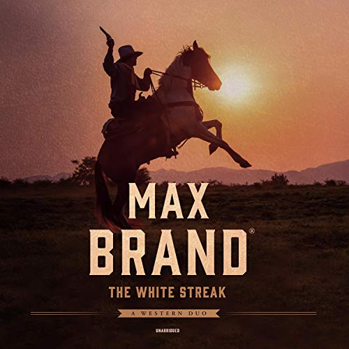 The White Streak Audiobook By Max Brand cover art