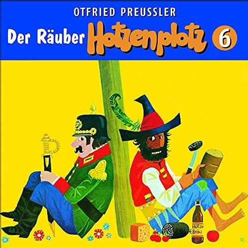 Der Räuber Hotzenplotz - CD / 06: Der Räuber Hotzenplotz (Otfried Preußler)