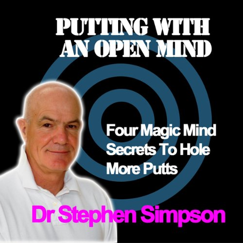 Putting with an Open Mind audiobook cover art