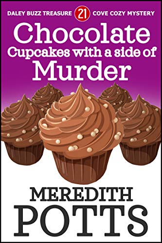 Chocolate Cupcakes with a Side of Murder (Sabrina Carlson Cozy Mystery Book 1) by [Meredith Potts]