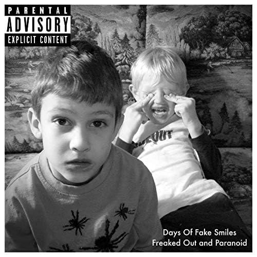 Days of Fake Smiles