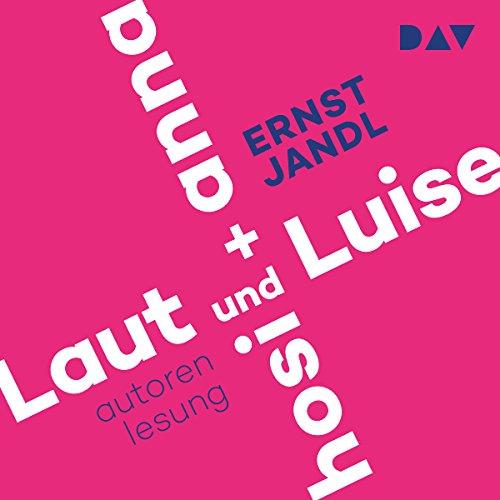 Laut und Luise / hosi + anna Titelbild