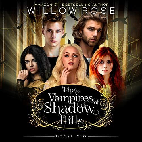 The Vampires of Shadow Hills Series: Vol. 5-6 Titelbild