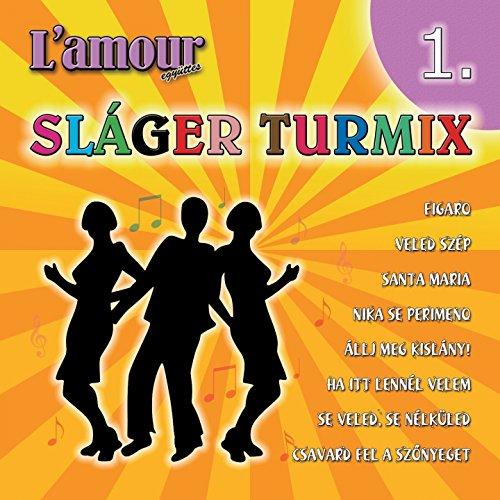 Sláger Turmix, Vol. 1