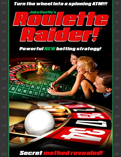 Roulette Raider Roulette System: Casino Betting System (English Edition)