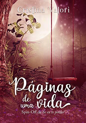 Páginas de uma vida por [Cristina Valori, Layce Design, Rosemeire  Molan, Marta Fayes]