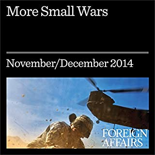 More Small Wars     Counterinsurgency is Here to Stay              De :                                                                                                                                 Max Boot                               Lu par :                                                                                                                                 Kevin Stillwell                      Durée : 36 min     Pas de notations     Global 0,0