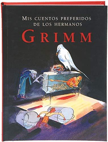 Mis cuentos preferidos de los hermanos Grimm (Tiempo de clásicos)