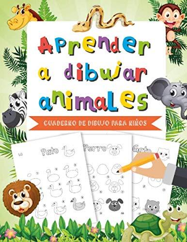 Aprender a dibujar animales: Cuaderno de dibujo artistico para niños – Motricidad fina – Aprender a dibujar animales