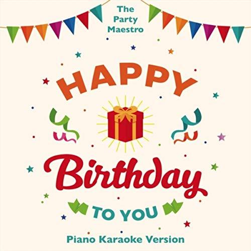 Happy Birthday to You (Piano Karaoke Version)