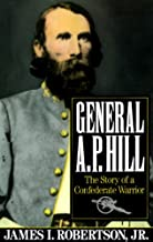 General A.P. Hill: The Story of a Confederate Warrior (Vintage Civil War Library) (English Edition)