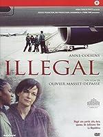 Illegal [Italian Edition]