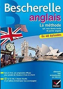 Couverture du livre de Bescherelle Anglais La méthode: Méthode d'anglais : débutants - niveau intermédiaire