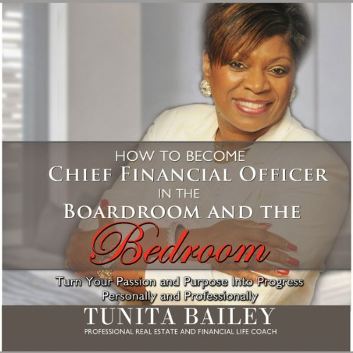 How to Become Chief Financial Officer in the Boardroom and the Bedroom audiobook cover art