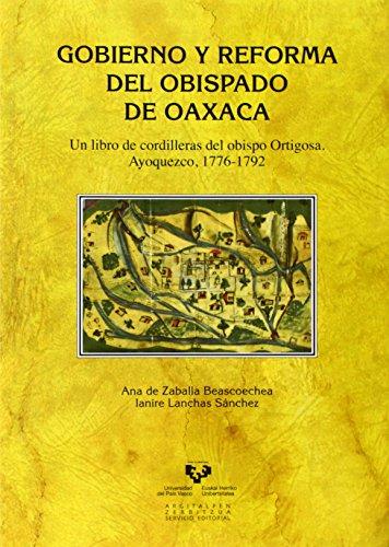 Gobierno y reforma del obispado de Oaxaca (Historia Medieval