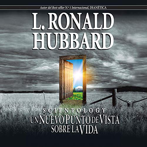 Scientology: Un Nuevo Punto de Vista sobre la Vida (Narración en Castellano) [Scientology: A New Slant on Life (Narration in Castilian)] Audiobook By L. Ronald Hubbard cover art