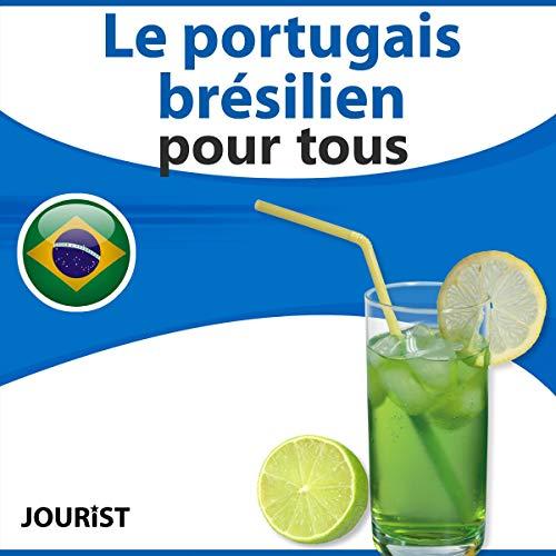 Couverture de Le portugais brésilien pour tous