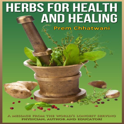 Herbs and Spices for Health and Healing audiobook cover art