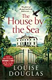 The House by the Sea: A chilling, unforgettable read from the Richard & Judy bestseller