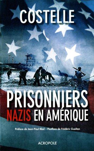 Prisonniers nazis en Amérique