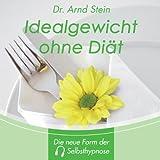 Idealgewicht ohne Diät - Tiefensuggestion
