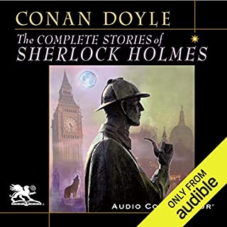 The Complete Stories of Sherlock Holmes audiobook cover art
