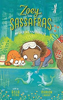 Merhorses and Bubbles (Zoey and Sassafras Book 3) by [Asia Citro, Marion Lindsay]
