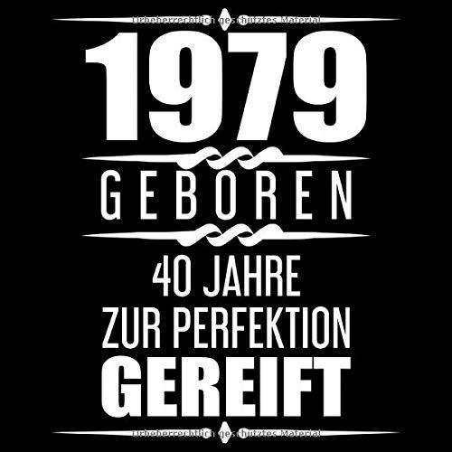 1979 Geboren 40 Jahre Zur Perfektion Gereift: Geschenkidee 40. Geburtstag Gästebuch | 40 Jahre Alt...
