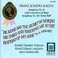 Symphonies Nos. 61 and 103, Cello Concerto No. 2 (Schwarz) by Joseph Haydn (2001-07-27)