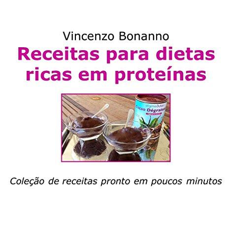 Receitas para dietas ricas em proteínas: Coleção de receitas pronto em poucos minutos