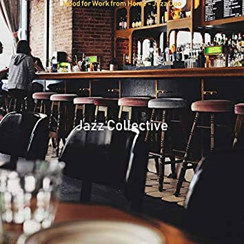 Mood for Work from Home - Jazz Duo