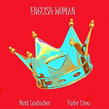 English Woman (feat. Fader Lima)
